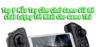 top-5-mau-tay-cam-choi-game-gia-re-nen-mua-nhat-hien-nay