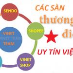cac-san-thuong-mai-dien-tu-uy-tin3-vinet-lazada-shopee-sendo