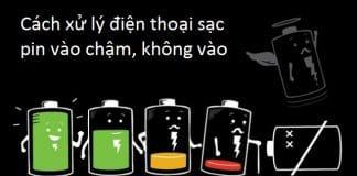 cach-xu-ly-dien-thoai-sac-pin-vao-cham-khong-vao