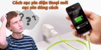 meo-cach-sac-pin-dien-thoai-moi-dung-cach-khong-bi-chai