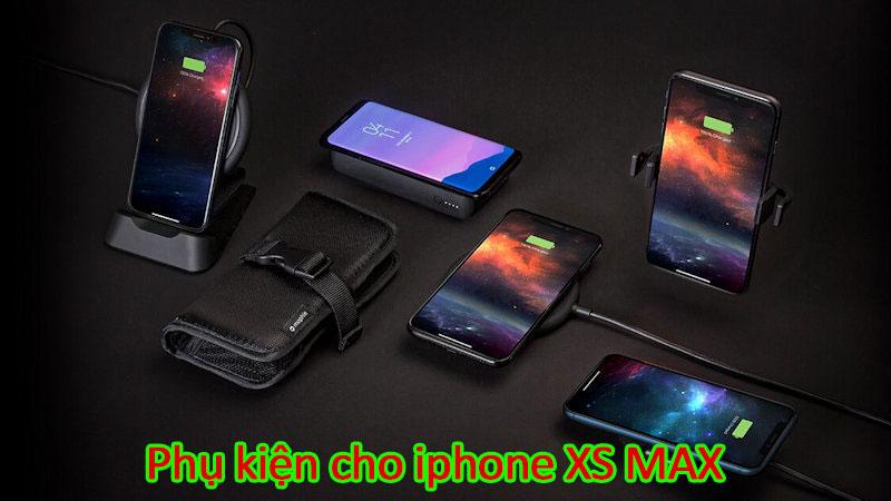 những phụ kiện iphone xs max cần có